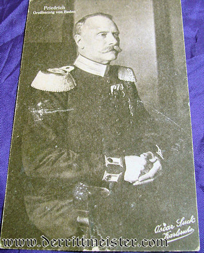 POSTCARD - GROßHERZOG FRIEDRICH II - BADEN - Imperial German Military Antiques Sale