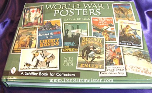 U.S. - BOOK - WORLD WAR I POSTERS by GARY A. BORKAN - Imperial German Military Antiques Sale
