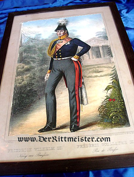 PRUSSIA - LITHOGRAPH - FRAMED COLOR - KING FRIEDRICH WILHELM III - Imperial German Military Antiques Sale