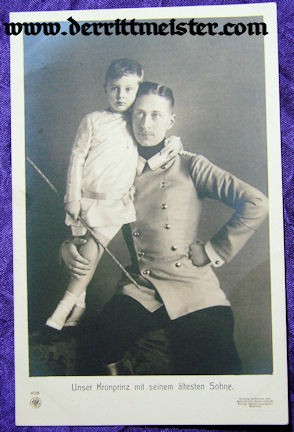 POSTCARD - KRONPRINZ WILHELM - ELDEST SON PRINCE WILHELM - Imperial German Military Antiques Sale