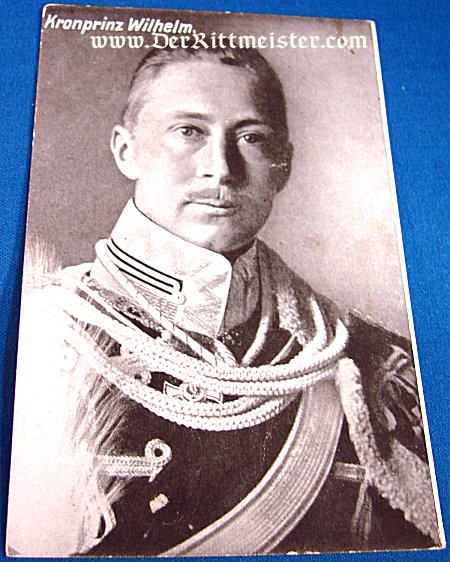 POSTCARD - KRONPRINZ WILHELM - HUSSAR - Imperial German Military Antiques Sale