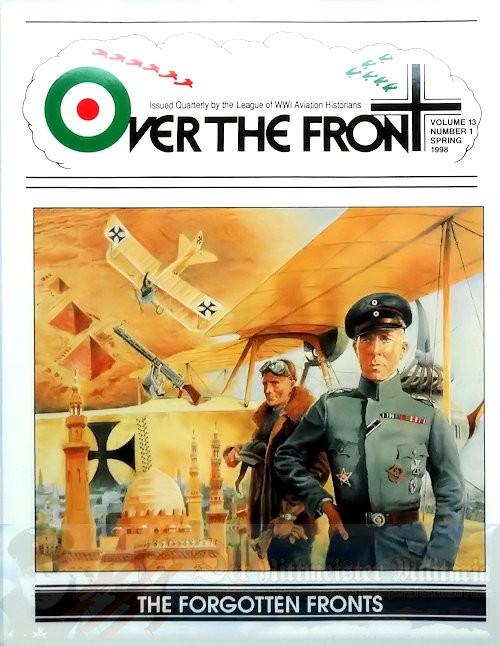 GERMANY - MAGAZINE - OVER THE FRONT: VOLUME 13, NUMBER 1 - LEAGUE OF WORLD WAR 1 AVIATION HISTORIANS - Imperial German Military Antiques Sale