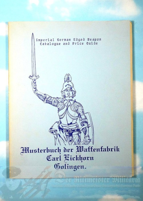 GERMANY - BOOK - REFERENCE - IMPERIAL GERMAN EDGED WEAPON AND PRICE GUIDE BY GERHARD WINDBIEL - Imperial German Military Antiques Sale