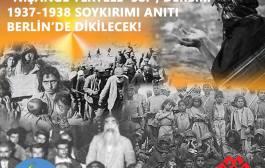 """""""NİŞANGÊ TERTELÊ '38İ"""", DERSİM 1937-1938 SOYKIRIMI ANITI BERLİN'DE DİKİLECEK!"""