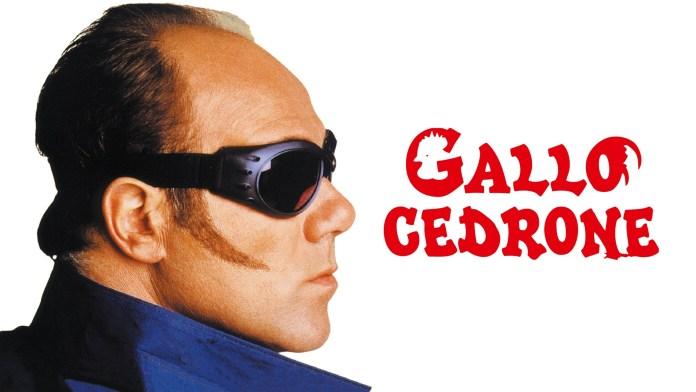 Gallo Cedrone, anno 1998, regia di Carlo Verdone.