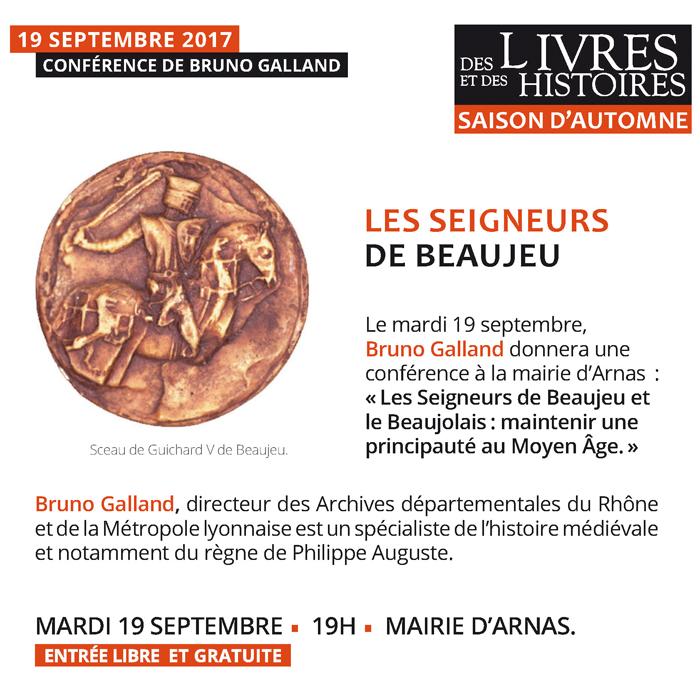 Les Seigneurs de Beaujeu et le Beaujolais• Conférence de Bruno Galland à Arnas
