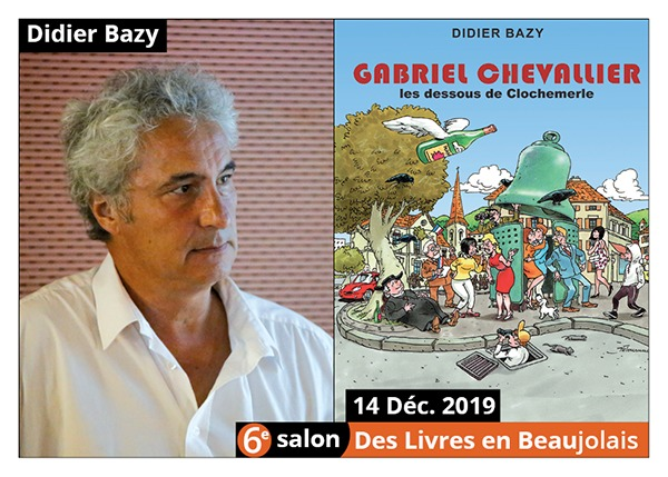 Didier Bazy - 6e Salon des Livres en Beaujolais 2019
