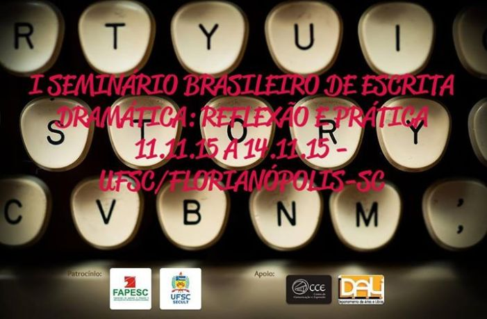 I Seminário Brasileiro de Escrita Dramática: Reflexão e Prática
