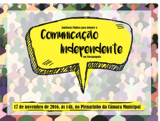 CONVITE: Audiência Pública sobre Comunicação Independente em Florianopolis