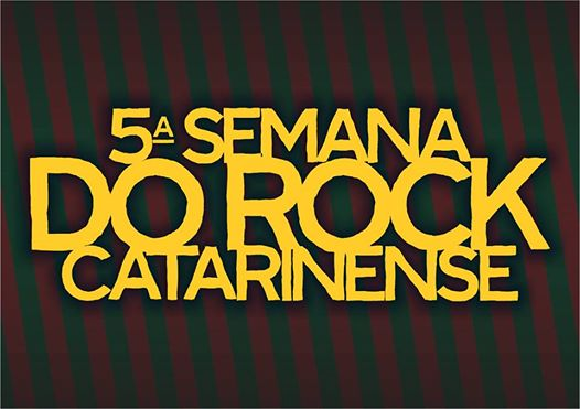 5ª Semana do Rock Catarinense