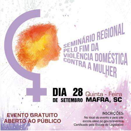 """Mafra: Ciclo de seminários regionais """"Pelo Fim da Violência Doméstica Contra a Mulher"""" chega ao Norte do estado"""