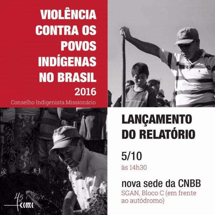 Cimi lança nesta quinta, 05, relatório 'Violência Contra os Povos Indígenas do Brasil – Dados 2016'