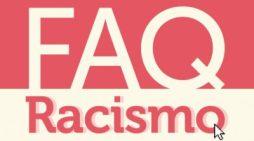 FAQ – Racismo – Think Olga