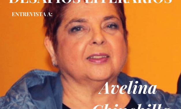 Entrevista a AVELINA CHINCHILLA