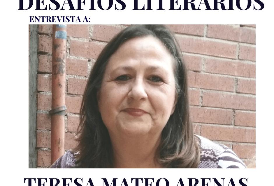 Entrevista a Teresa Mateo Arenas