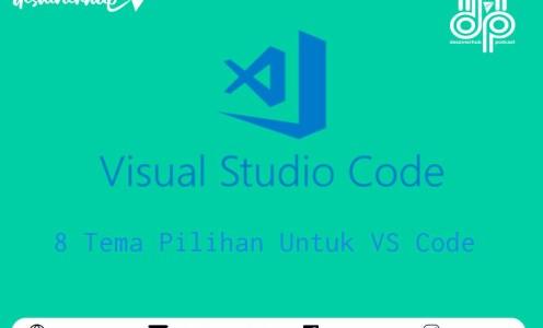8 Tema Terbaik Visual Studio Code