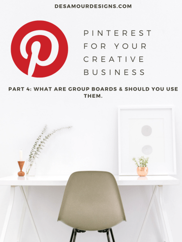 Social Media Series: Pinterest for your Creative Business *Part 4*