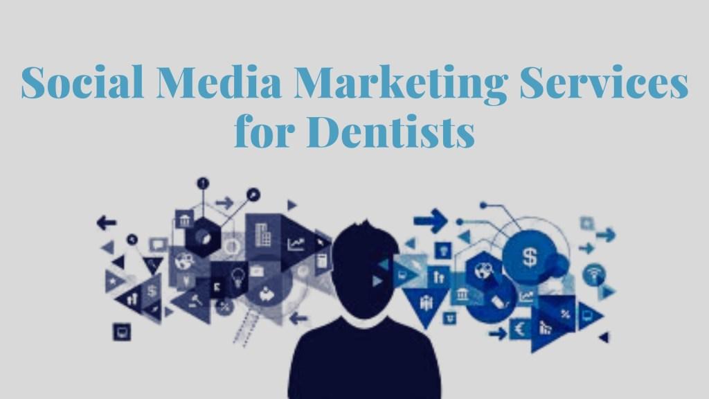 Social media marketing for dentist