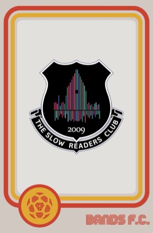 Bands FC - The Slow readers club