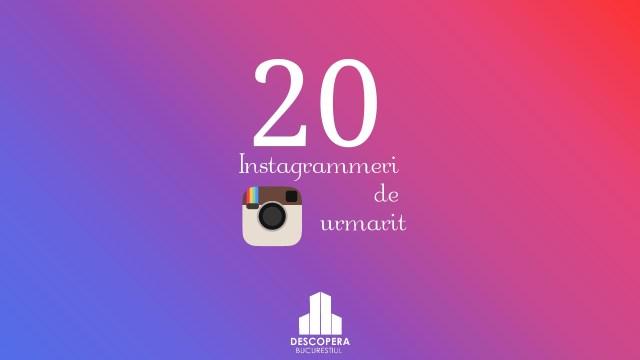 20 Instagrammeri de urmarit