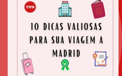 10 Dicas valiosa para sua viagem a Madrid, pós pandemia – 2021
