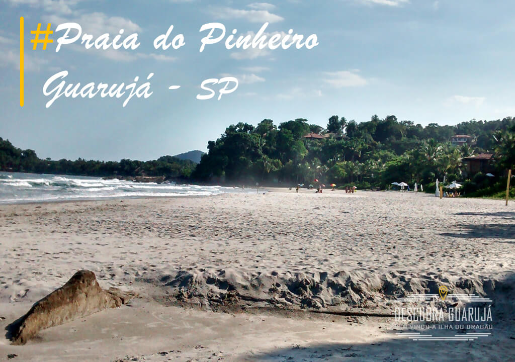 Praia dos Pinheiros no Guarujá