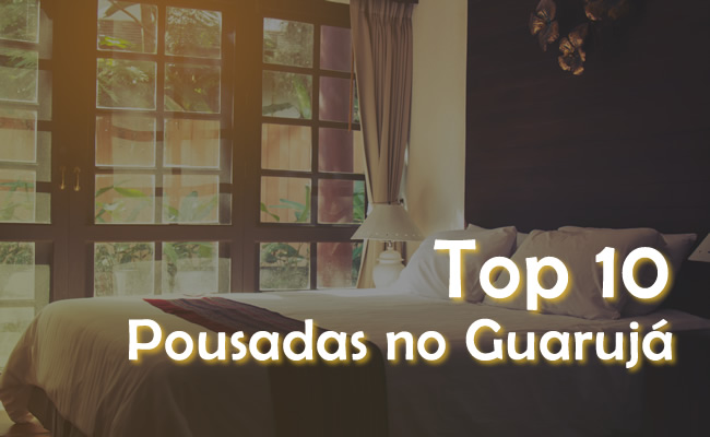 Top 10 Pousadas no Guarujá