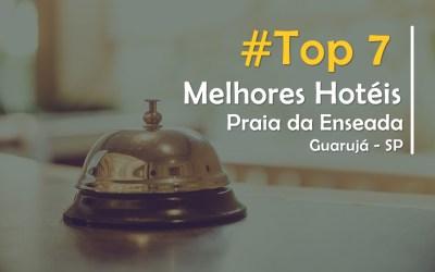 Hotel na Praia da Enseada em Guarujá –  Os Top 7 Melhores