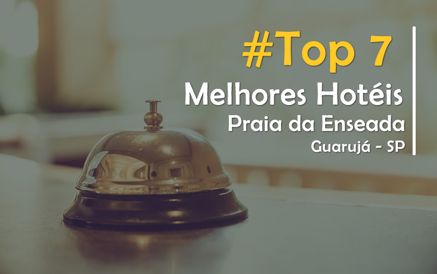 Top Hoteis na Praia da Enseada em Guarujá