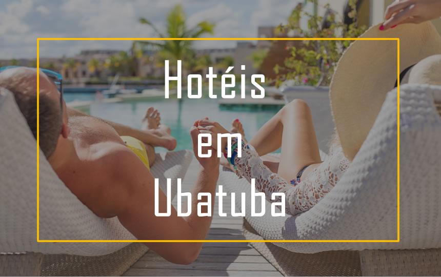 Os Melhores Hotéis em Ubatuba