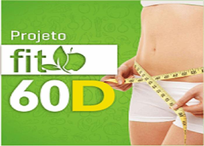 Emagreça com Saúde em ate 60 dias - Projeto Fit 60 D