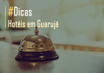 Melhores Hotéis em Guarujá