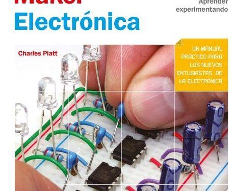 Make: Electrónica, una reseña del libro