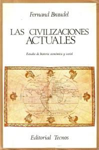 Portada 'Las civilizaciones actuales' de Braudel
