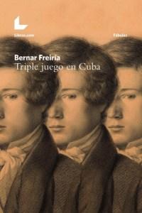 Portada de 'Triple juego en Cuba', publicado en Libros.com