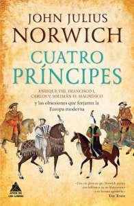 Portada de 'Cuatro príncipes', obra editada por Ático de los Libros.
