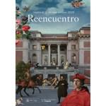 Cartel de la exposición Reencuentro en el Museo del Prado, que ha supuesto todo un símbolo de la reapertura de los museos tras los meses de confinamiento a causa de la pandemia del Covid-19.