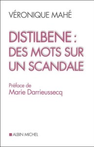 Distilbène: des Mots sur un Scandale... a DES Book on Flickr