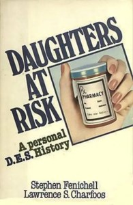 Daughters at Risk, a Personal DES History