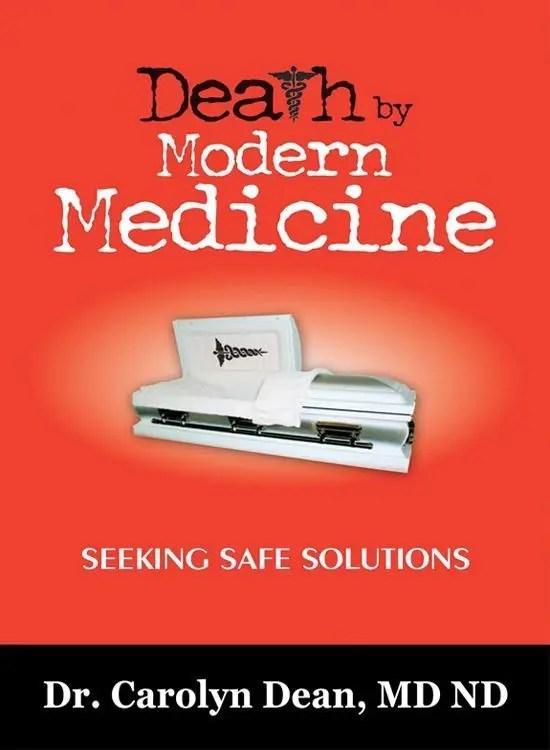 Death by Modern Medicine