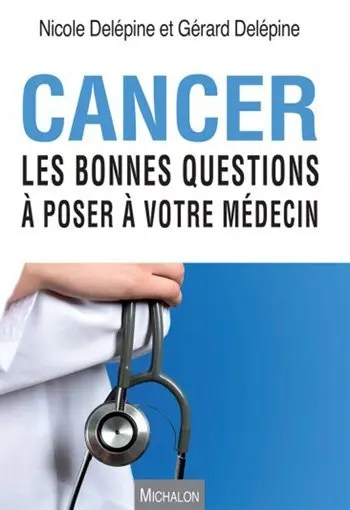 image du livre: Cancer, questions à poser à votre médecin
