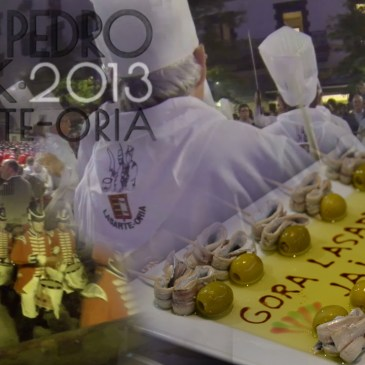 Tamborrada Lasarte Oria desde dentro · Fiestas San Pedro 2013
