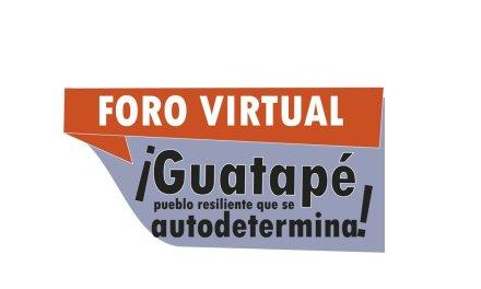 """Reviva aquí el foro virtual- """"Guatapé un pueblo resiliente que se autodetermina"""""""