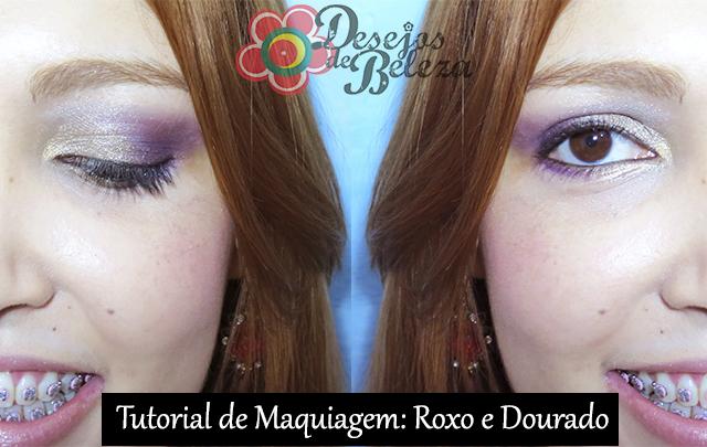 passo a passo - maquiagem:  roxo e dourado - capa