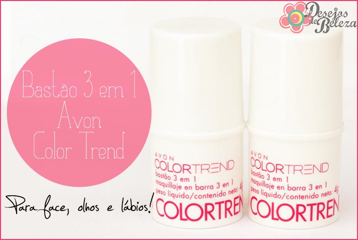 Avon Color Trend – Bastão 3 em 1 – Swatch e Opinião