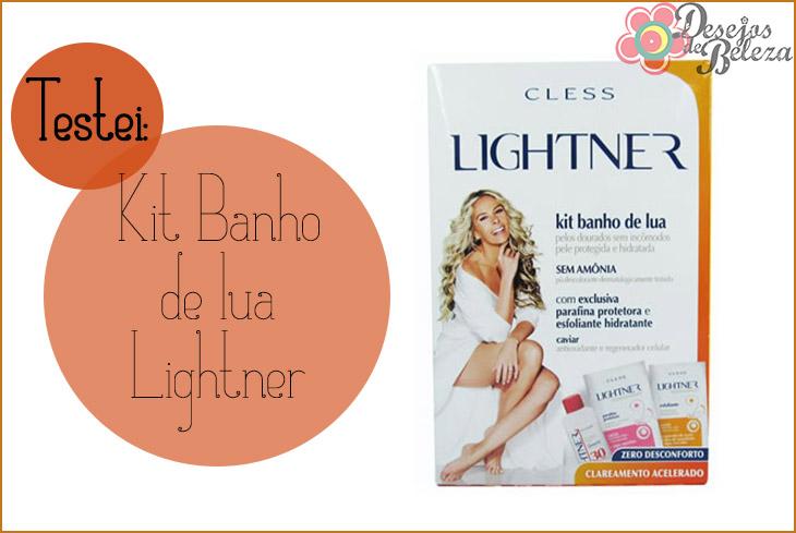 Testei: Kit Banho de Lua Lightner