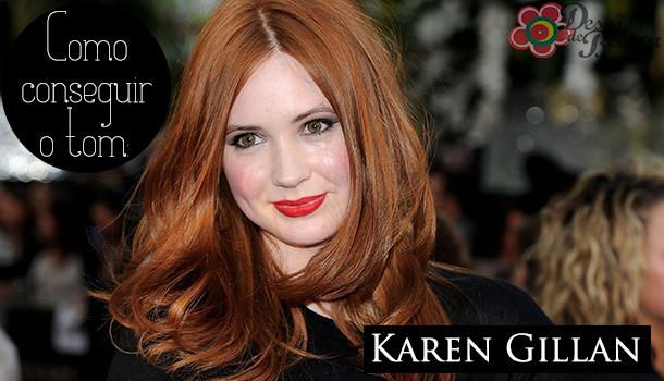 Como conseguir o tom: Karen Gillan