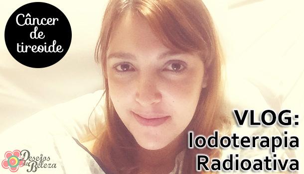 Vlog: Tudo sobre a iodoterapia!