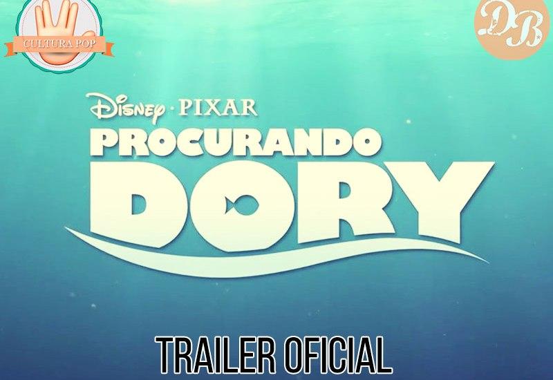 Procurando Dory – Trailer Oficial