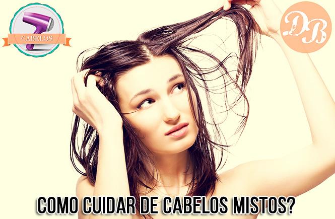Como cuidar de cabelos mistos